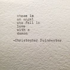 Chaos is an angel...